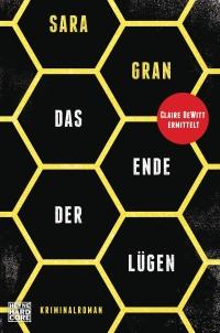 Sarah Gran - Das Ende Der Lügen (Heyne Hardcore, 2018)