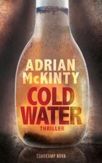 Adrian McKinty - Cold Water (Suhrkamp Nova, 2019)