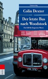 Colin Dexter - Der letzte Bus nach Woodstock (UT Metro, 2018)