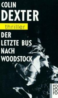 Colin Dexter - Der letzte Bus nach Woodstock (Rohwolt, 1992)
