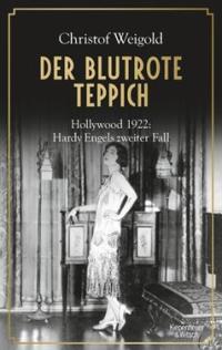 Christof Weigold - Der Blutrote Teppich (Kiepenheuer & Witsch, 2019)