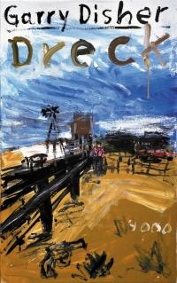 Garry Disher - Dreck (Pulp Master, 2000)