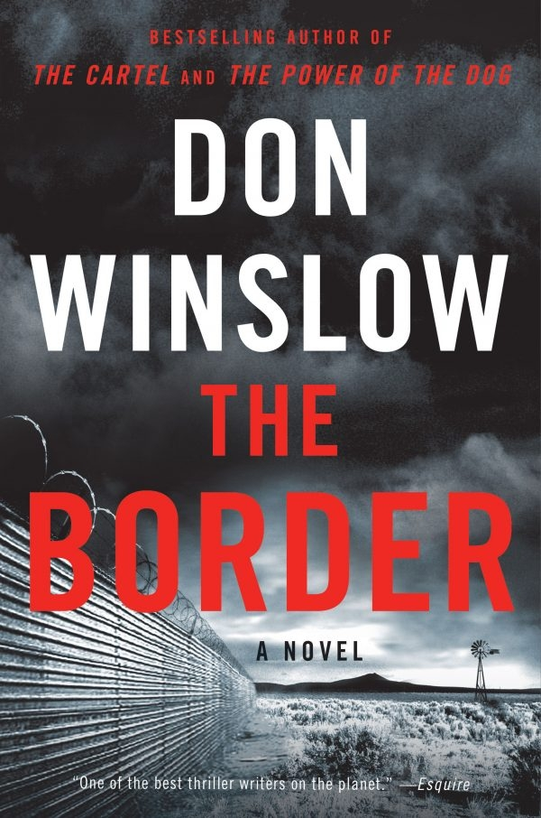 Don Winslow - The Border (William Morrow, 2019)