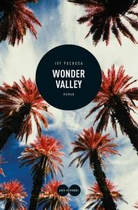 Ivy Pochoda - Wonder Valley (Ars Videndi, 2019)