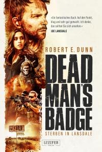Robert E. Dunn - Dead Man's Badge (Luzifer Verlag, 2019)
