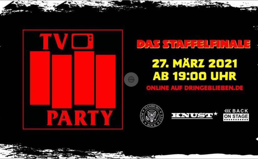 TV Party – Ein Kessel Punk – Das Finale!